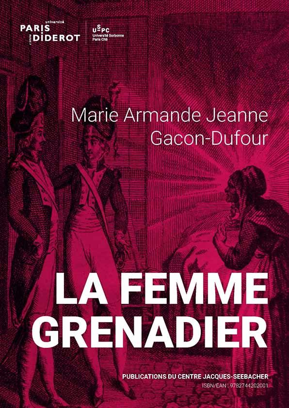 Couverture La Femme grenadier Gacon-Dufour